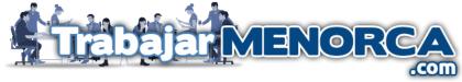 Trabajo y Empleo Menorca – TrabajarMenorca.com